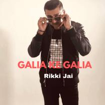 Rikki Jai Galia Ke Galia (2019 Chatak Matak Chutney)