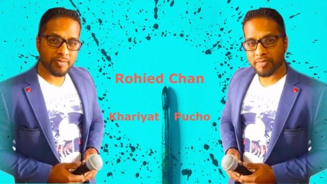 Rohied Chan - Khairiyat Pucho