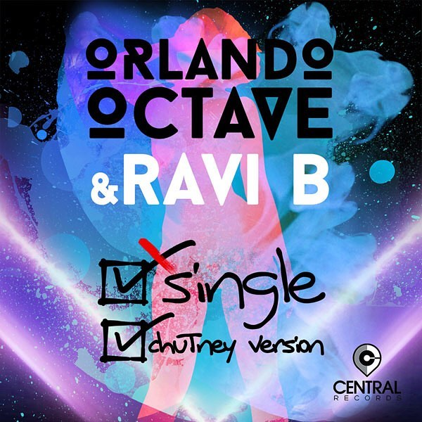 Single By Orlando Octave Ft. Ravi B (chutney Soca Remix)