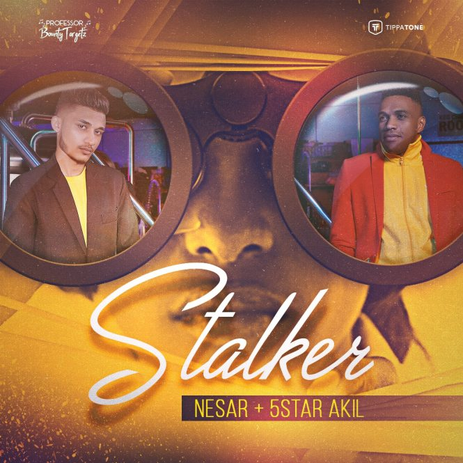 Stalker (refix) By Nesar & 5star Akil (2019 Chutney Soca)