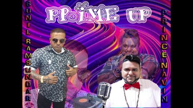 Sunil Ramsundar & Prince Navin Prabhoo - Prime Up