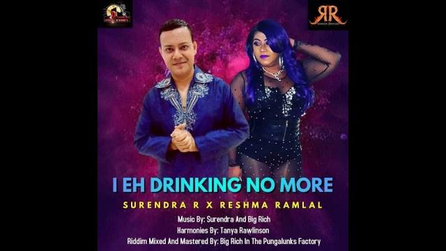 Surendra R x Reshma Ramlal - I Eh Drinking No More
