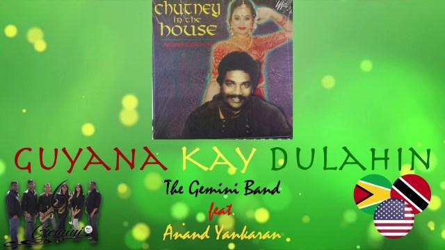 The Gemini Band Ft Anand Yankaran - Guyana Kay Dulahin