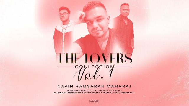 The Lovers Collection Volume 1 by Navin Ramsaran Maharaj