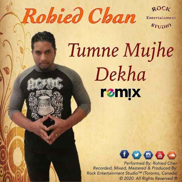 Tumne Mujhe Dekha Hokar Meherban by Rohied Chan (2020 Bollywood Cover)