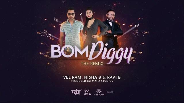Vee Ram, Nisha B & Ravi B - Bom Diggy