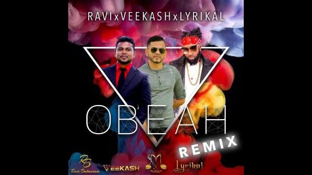 Veekash Ft Ravi & Lyrikal - Obeah Remix