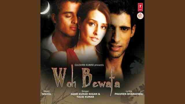 Woh Bewafa by Agam Kumar Nigam (2009)
