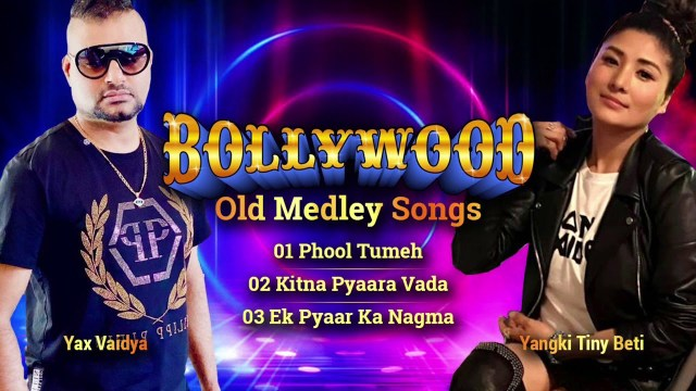 Yax Vaidya & Yangki Tiny Beti - Bollywood Old Medley Songs 2000