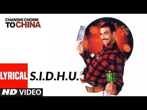 S.I.D.H.U. Lyrical | Chandni Chowk To China | Akshay Kumar, Deepika Padukone | Kailash Kher
