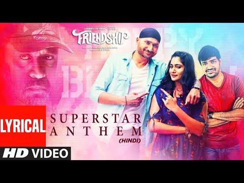 Superstar Anthem Lyrical | Harbhajan Singh, Arjun , Losliya Mariyanesan, Sathish | Hemachandra