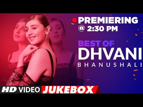 Best Of Dhvani Bhanushali Songs | Video Jukebox | Hindi Songs | T-Series