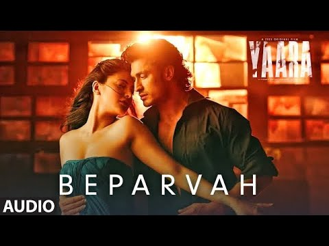 BEPARVAH Audio | Yaara | Vidyut Jammwal, Amit Sadh, Vijay Varma, Shruti Haasan | Rev Shergill