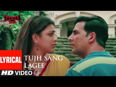 Tujh Sang Lagee Lyrical | Special 26 | Akshay Kumar | M.M. Kareem,K.K. | Irshad Kamil