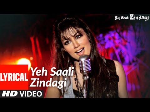 Yeh Saali Zindagi(Title Track) Lyrical | Irfaan Khan,Chitragangda Singh| Sunidhi C,Kunal G,Shilpa R