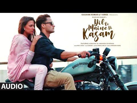 Dil Ko Maine Di Kasam Full Audio | Amaal M Ft.Arijit S,Kumaar | Asim R,Himanshi K| Bhushan Kumar