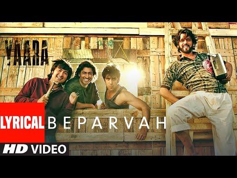 BEPARVAH Lyrical | Yaara | Vidyut Jammwal, Shruti Haasan | Rev Shergill | Siddharth Pandit