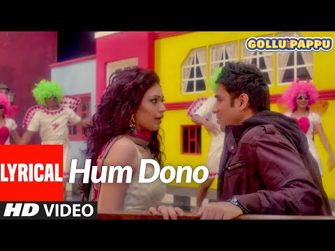 'Hum Dono' Lyrical Video   Gollu aur Pappu   Vir Das, Kunaal Roy Kapur