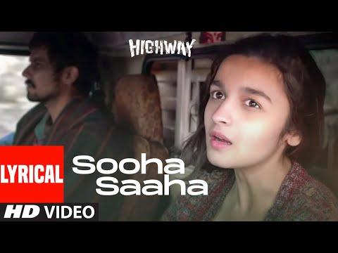 Sooha Saaha Lyrical | Highway | Alia Bhatt, Randeep Hooda | Zeb Bangash | A.R Rahman | Irshad Kami