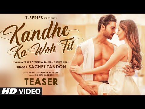 Kandhe Ka Woh Til Teaser |Sachet T, Manan Bhardwaj,Kumaar|Zaara Yesmin,Salman|Releasing 10 September