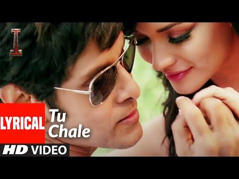 'Tu Chale' Lyrical | '|' | Shankar, Chiyaan Vikram | Arijit Singh, Shreya Ghoshal | A.R Rahman