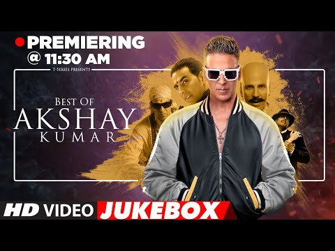 Birthday Special: BEST OF AKSHAY KUMAR SONGS | Video Jukebox | Hit Songs of Akshay Kumar | T-Series