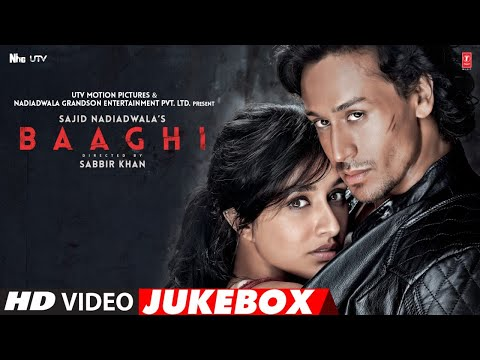 BAAGHI Full Movie Video Songs | Video Jukebox | Tiger Shroff, Shraddha Kapoor | T-Series