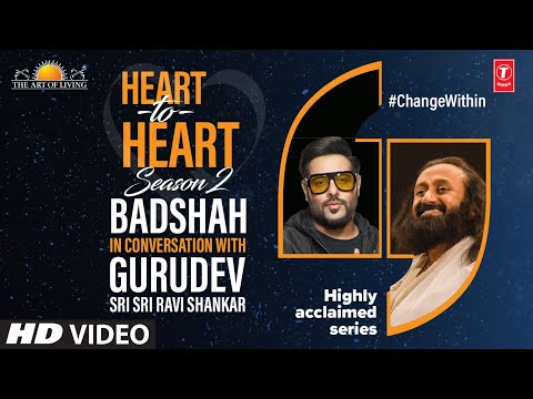 Badshah In Conversation With Gurudev Sri Sri Ravi Shankar | Heart To Heart Season 2