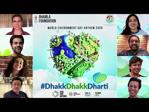 Dhakk Dhakk Dharti   World Environment Day 2020   Akshay Kumar, Rajkummar R, Bhumi P, Taapsee P