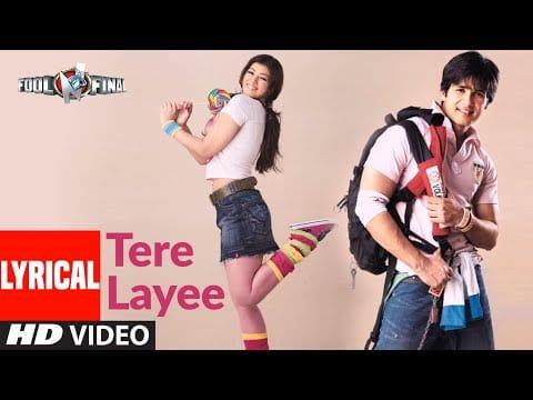 Tere Layee Lyrical   Fool N Final   Shahid Kapoor, Ayesha Takia   Kunal Ganjawala, Himani, Arya