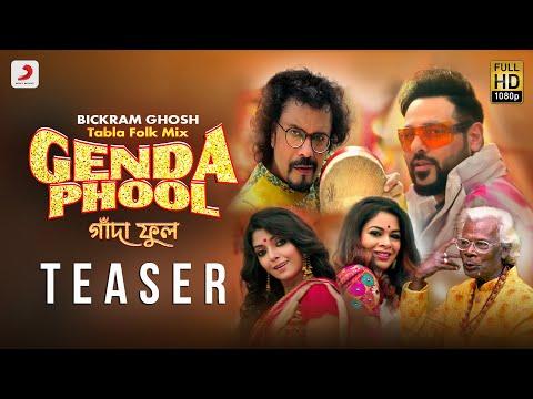 Genda Phool Tabla Folk Mix - Badshah | Bickram Ghosh | Ratan Kahar | Iman | Arindam Sil | Teaser