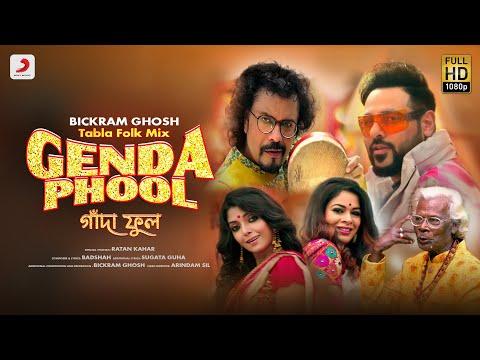 Genda Phool (গেন্দা ফুল) - Tabla Folk Mix | Badshah | Bickram Ghosh | Ratan Kahar | Iman | Arindam