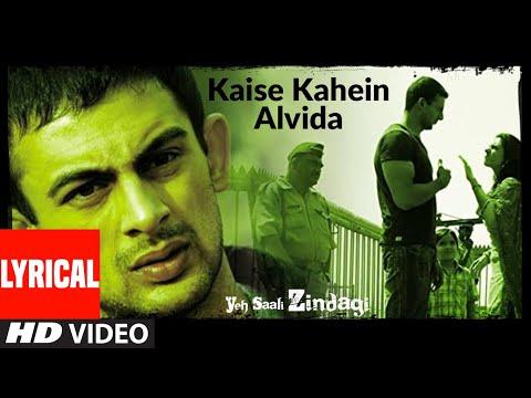 Kaise Kahein Alvida Lyrical | Yeh Saali Zindagi | Irfaan Khan,Chitragangda Singh | Javed Ali