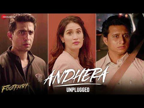 Andhera Unplugged - Footfairy | Gulshan Devaiah, Sagarika Ghatge | Pawni Pandey | Jeet Gannguli
