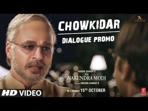 PM Narendra Modi: Chowkidar (Dialogue Promo) | Vivek O | Omung K| Sandip S | Re-Releasing – 15th Oct