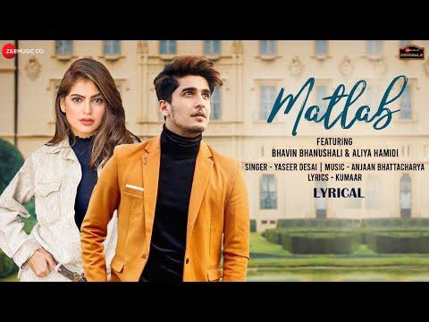 Matlab - Lyrical, Bhavin B, Aliya H| Yasser Desai | Anjjan Bhattacharya| Kumaar| Zee Music Originals