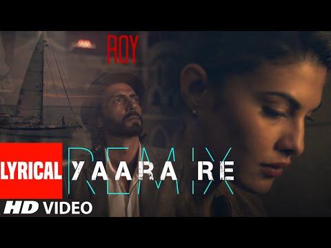 'Yaara Re'| Lyrical Video | Remix BY DJ SHIVA | Roy | Ankit Tiwari | K.K | T-SERIES