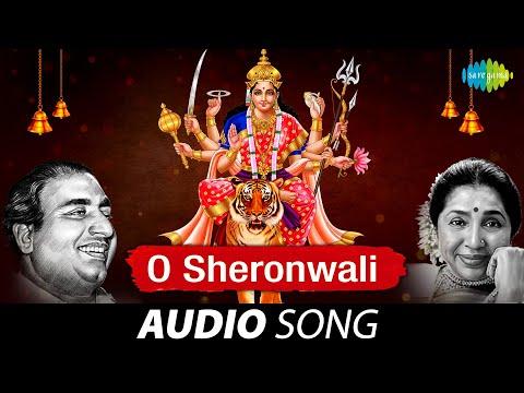 O Sheronwali | Audio Song | ओ शेरोंवाली | Mohammed Rafi, Asha Bhosle | Mata Bhajan