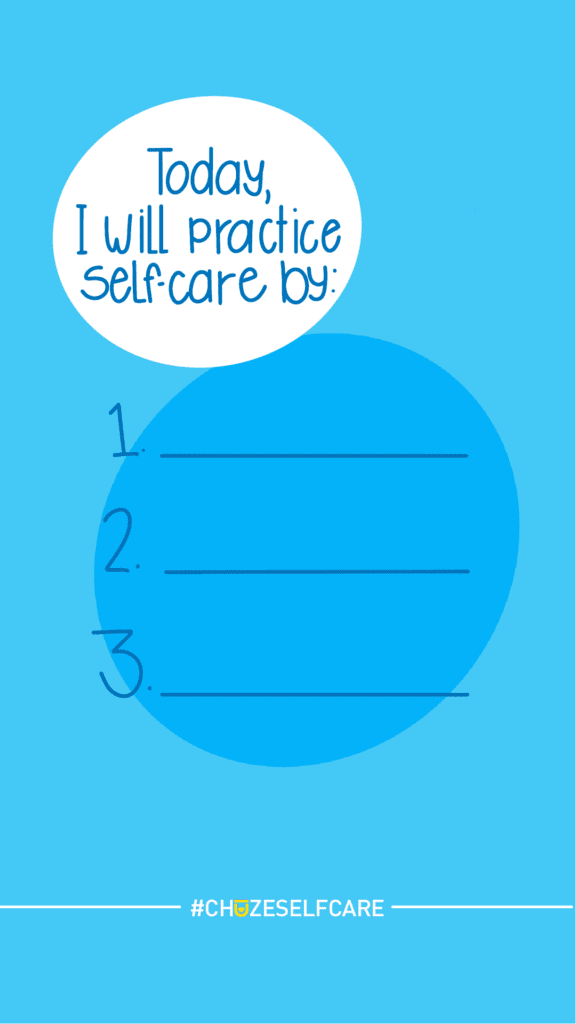 "Illustration that says,""Today, I will practice self-care by:"" and then has three blank lines for you to fill in with your self-care goals."