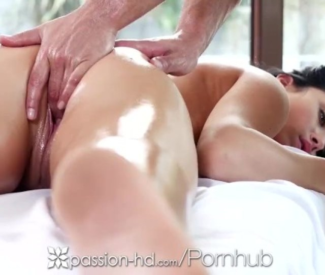 Passion Hd Brunette With Great Ass Anna Rose Gets More Than A Rub Down Pornhub Com