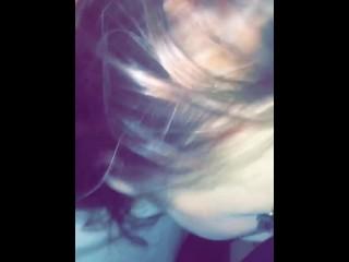 19 year old blonde ex girlfriend gagging on my fatt cock