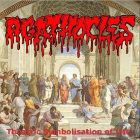 AGATHOCLES - Theatric Symbolisation of Life - CD