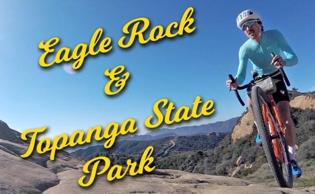 Gravel Bike California rides Eagle Rock and Topanga State Park