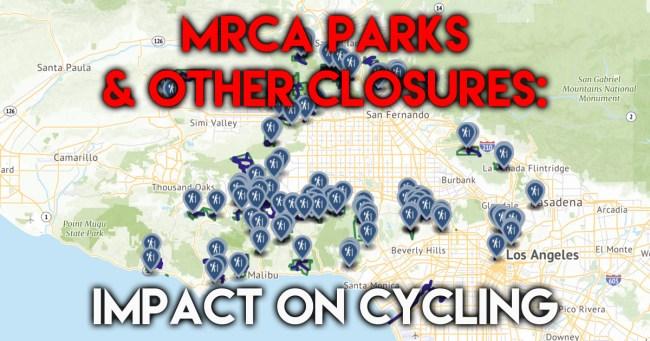 MRCA Parks Closures
