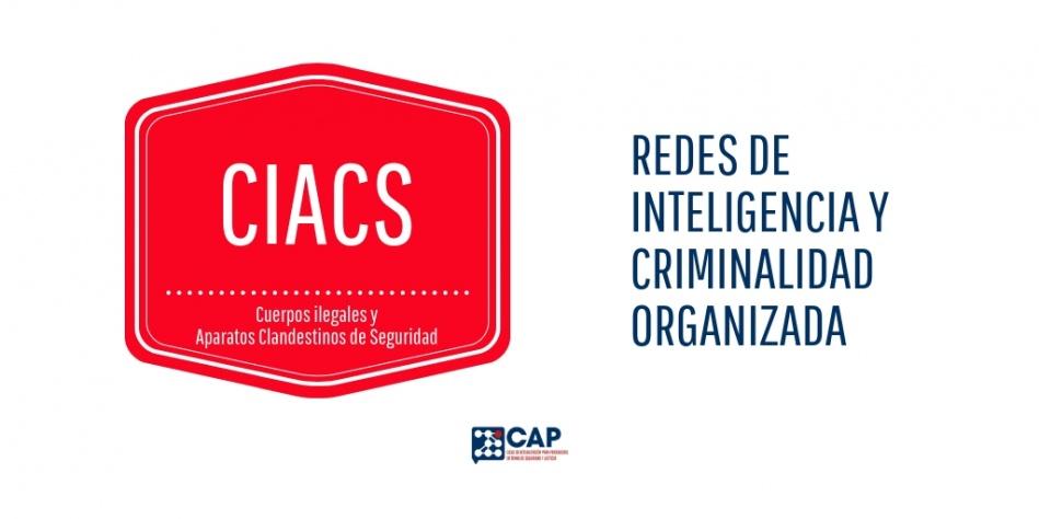 Redes de inteligencia y criminalidad organizada