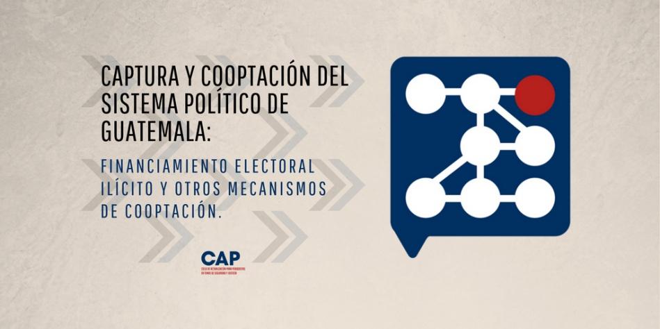 Financiamiento electoral ilícito como mecanismo de cooptación