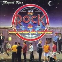 Miguel Ríos – El Rock de una Noche de Verano (1983)