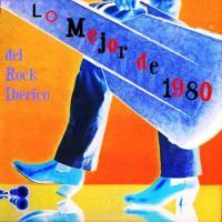 Lo Mejor del Rock Ibérico en 1980