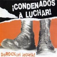 V.A. – ¡Condenados a Luchar! [BoROCKari Loturik!] (1986)