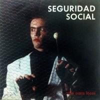 Seguridad Social – Sólo para Locos (1985-Reed.1994)
